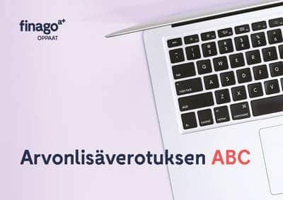 Accountor Finago opas: Arvonlisäverotuksen ABC