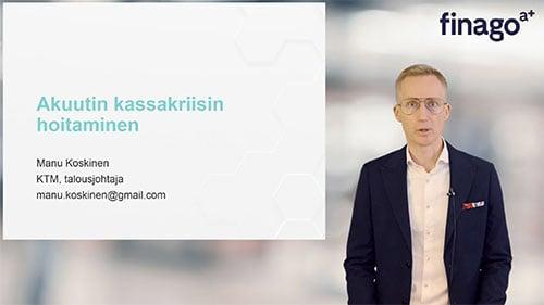 Accountor Finago webinaaritallenne: Akuutin kassakriisin hoitaminen – Miten kriisistä ulos?