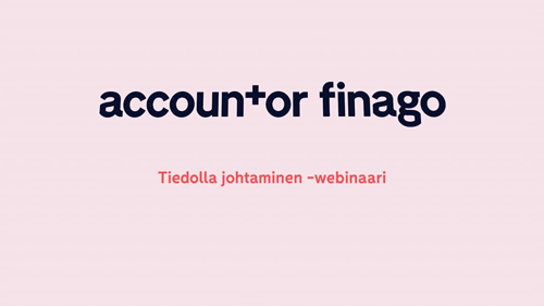 Accountor Finago webinaaritallenne: Tiedolla johtaminen
